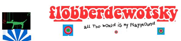 Flobberdewotsky ™™™